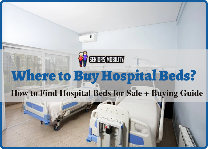 Where to Buy Hospital Beds