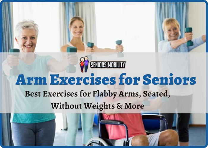 Arm Exercises for Seniors