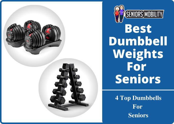 Best Dumbbell Weights For Seniors