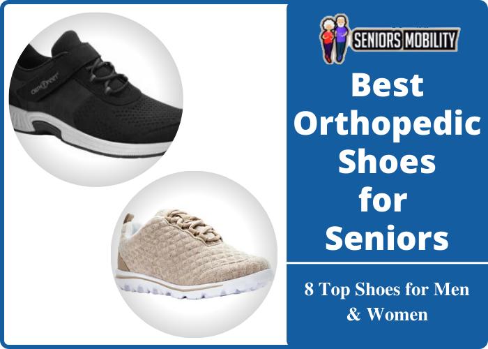 Best Orthopedic Shoes for Seniors