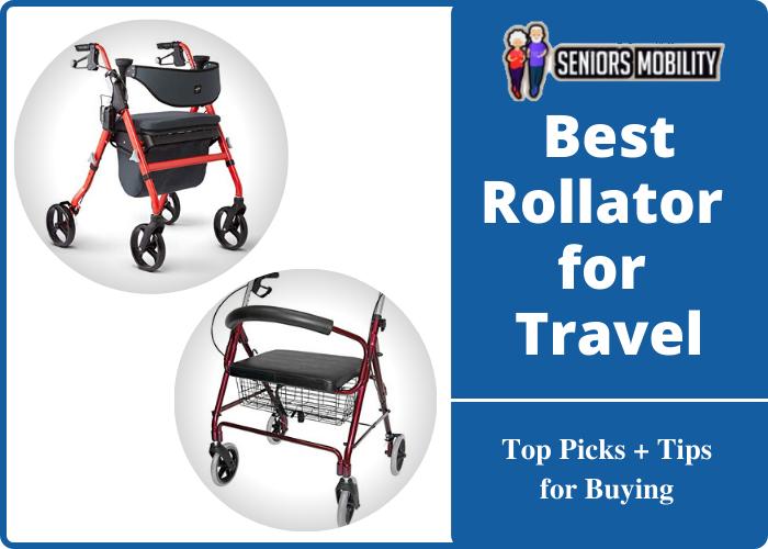 Best Rollator for Travel