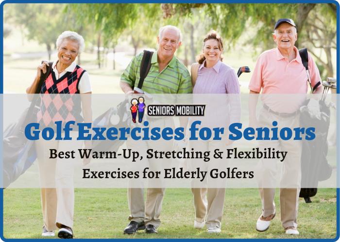 Golf Exercises for Seniors