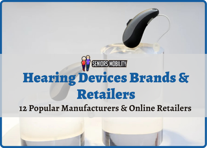 Hearing Devices Brands & Retailers