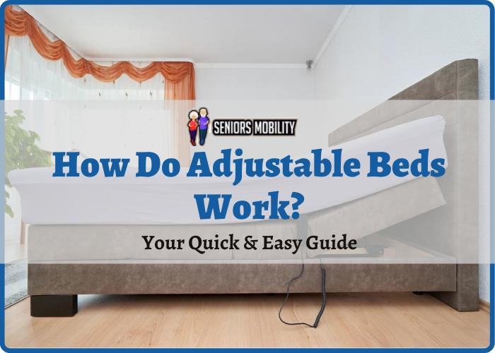 How Do Adjustable Beds Work