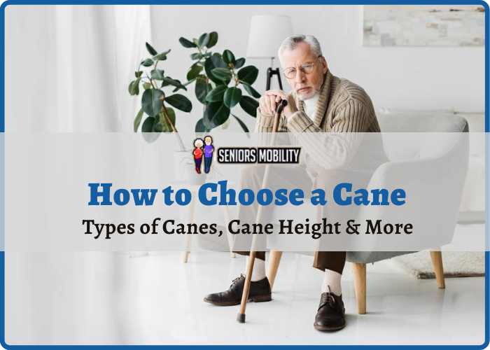 How to Choose a Cane