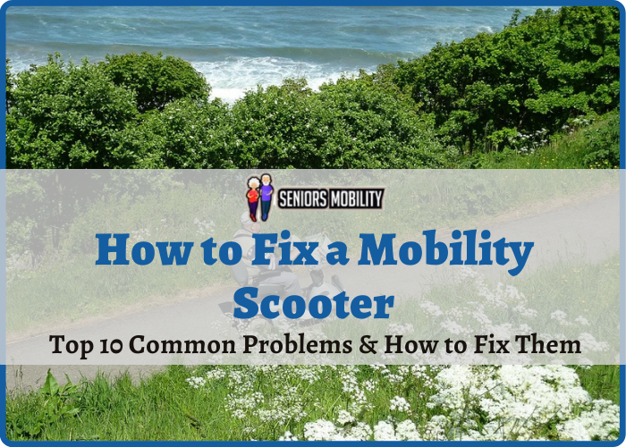 How to Fix a Mobility Scooter