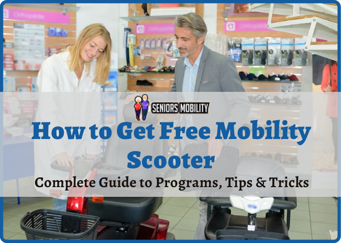 How to Get Free Mobility Scooter