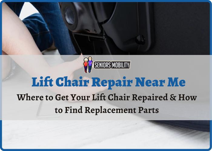 Lift Chair Repair Near Me