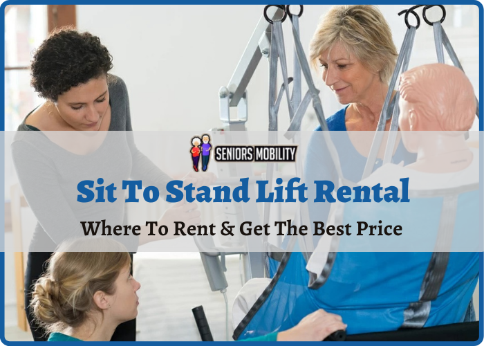 Sit To Stand Lift Rental