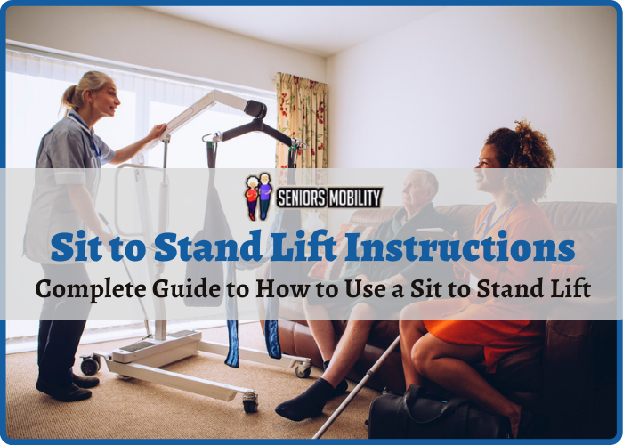 Sit to Stand Lift Instructions