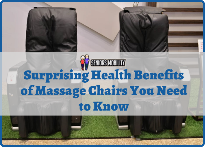 Surprising Health Benefits of Massage Chairs You Need to Know