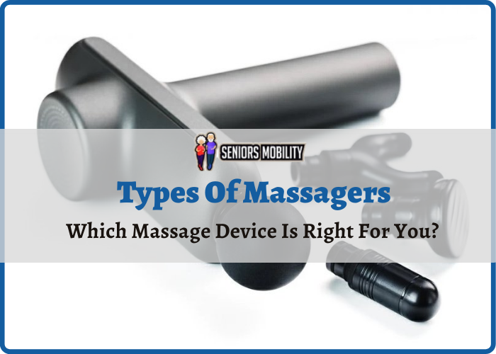 Types Of Massagers