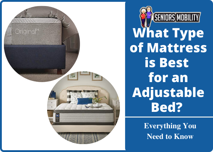 What Type of Mattress is Best for an Adjustable Bed