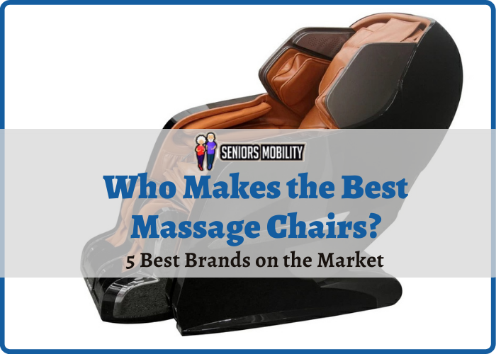 Who Makes the Best Massage Chairs
